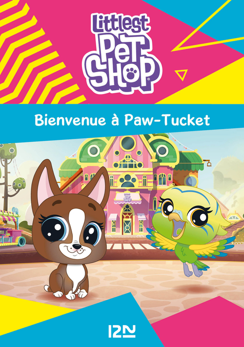 Littlest PetShop T.1 ; bienvenue à Paw-Tucket
