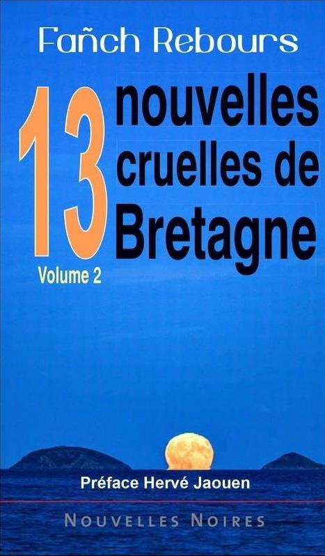 13 nouvelles cruelles de Bretagne t.2