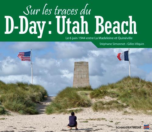 Sur les traces du D-Day ; Utah Beach