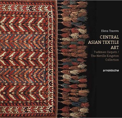 Turkmen carpets neville kingston collection central asian textile art