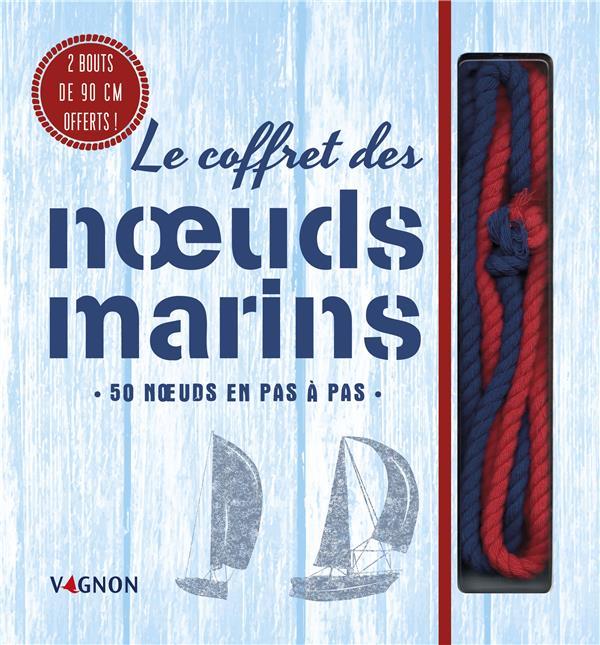Le coffret des noeuds marins ; 50 noeuds pas à pas