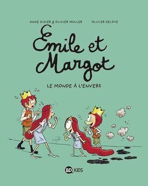 Emile et Margot t.5 ; l'envers du décor