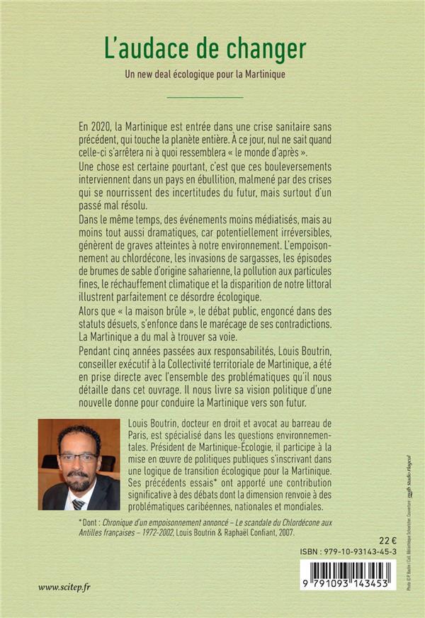 L'audace de changer ; un new deal écologique pour la Martinique