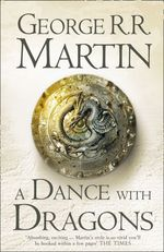 A Dance With Dragons Complete Edition (Two in One) (A Song of Ice and  - George R. R. Martin