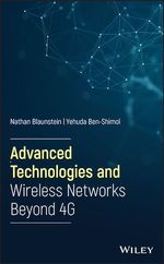 Advanced Technologies and Wireless Networks Beyond 4G  - Yehuda Ben-Shimol - Nathan Blaunstein