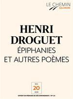 Le Chemin (N°24) - Épiphanies et autres poèmes  - Henri Droguet