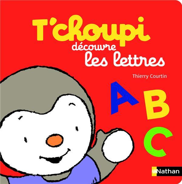 T'Choupi ; Decouvre Les Lettres