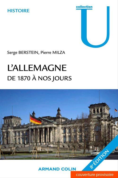 L'Allemagne de 1870 à nos jours (8e édition)