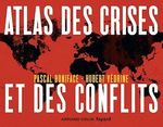 Vente Livre Numérique : Atlas des crises et des conflits - 4e éd.  - Pascal BONIFACE - Hubert Védrine