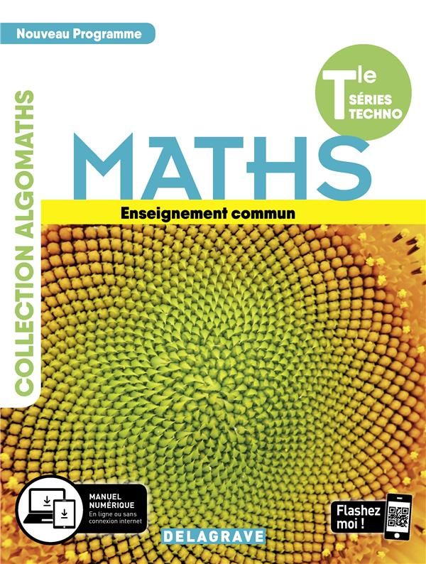 Mathématiques terminale tronc commun STMG/ST2D/STL/ST2S/STHR ; manuel de l'élève (édition 2020)