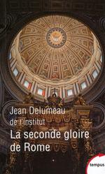 Vente EBooks : La seconde gloire de Rome  - Jean Delumeau