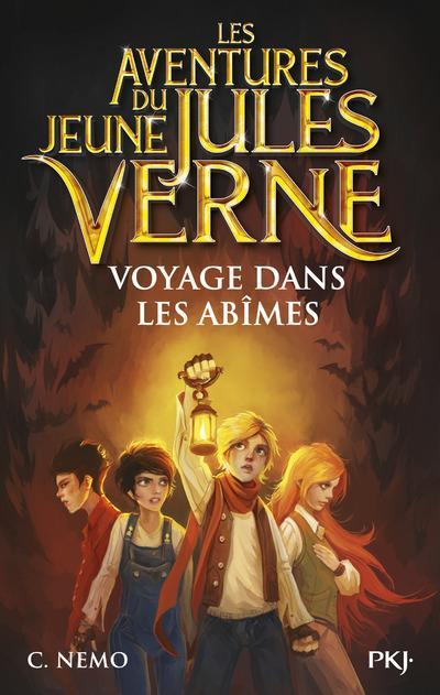 Les aventures du jeune Jules Verne t.3 ; voyage dans les abîmes