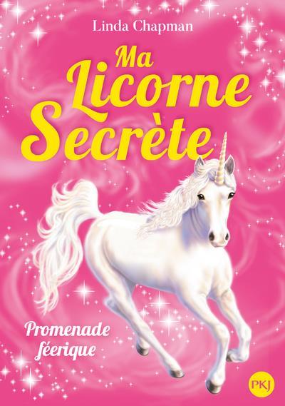 ma licorne secrète t.3 ; promenade féerique