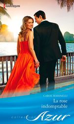 Vente Livre Numérique : La rose indomptable  - Carol Marinelli
