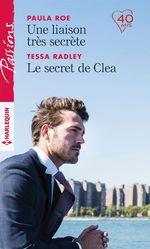 Vente EBooks : Une liaison très secrète - Le secret de Clea  - Tessa Radley - Paula Roe