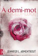 Vente Livre Numérique : À demi-mot  - Jennifer L. Armentrout