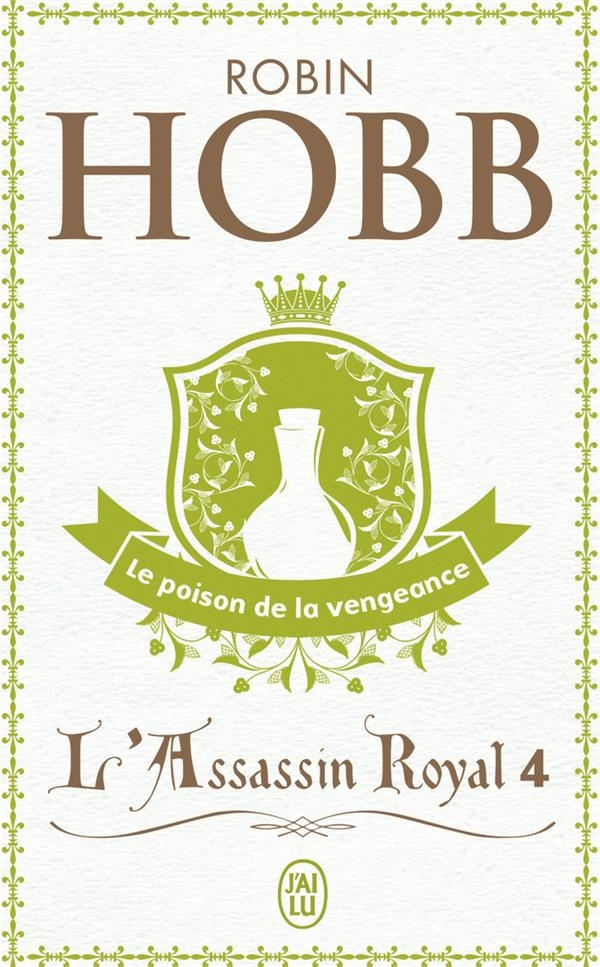 L'assassin royal T.4 ; le poison de la vengeance