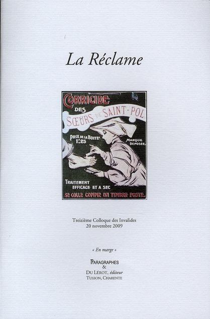 La réclame ; treizième colloque des Invalides ; 20 novembre 2009