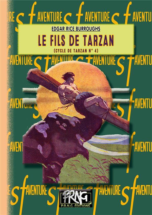Tarzan T.4 ; le fils de tarzan