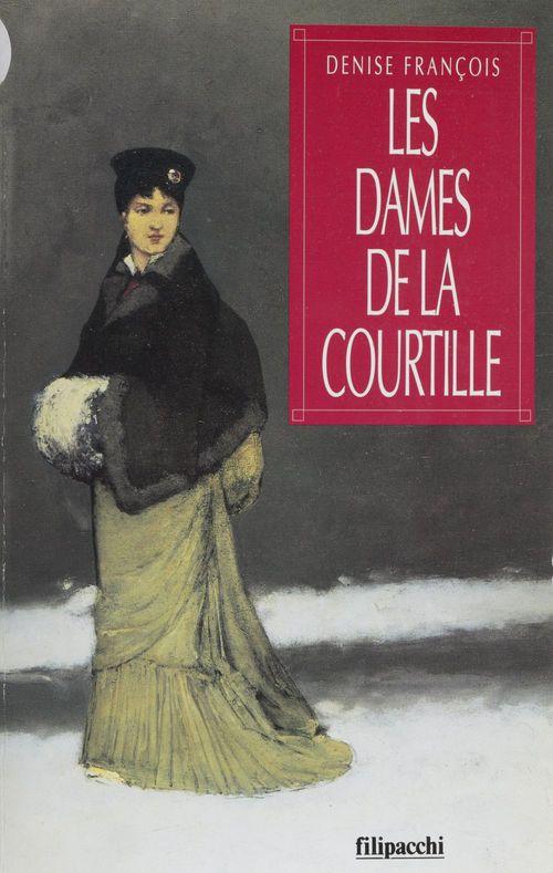 Les Dames de la Courtille  - Denise François