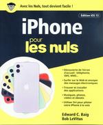 Vente Livre Numérique : IPhone iOS 13 pour les Nuls  - Edward C. BAIG - Bob LEVITUS