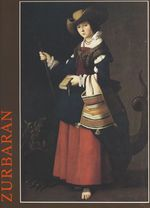 Zurbarán  - Yves Bottineau - Alfonso E. Pérez Sanchez - Jeannine Baticle - Jonathan Brown
