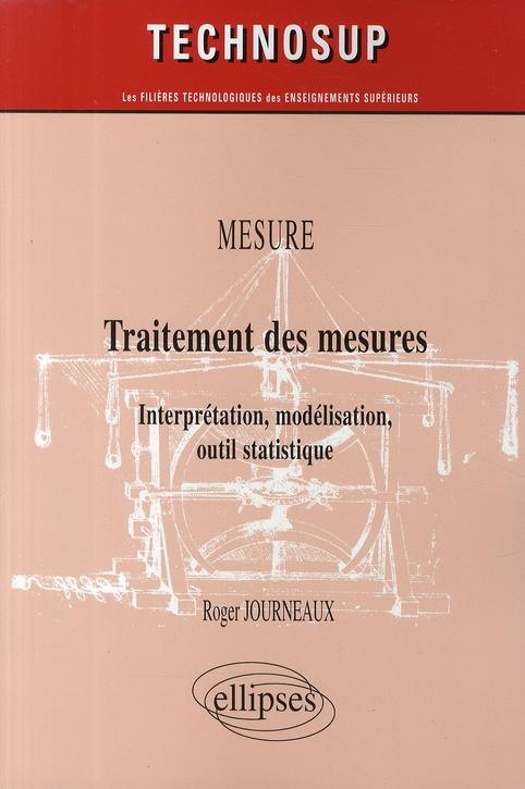 Traitement Des Mesures ; Interpretation, Modelisation, Outil Statique