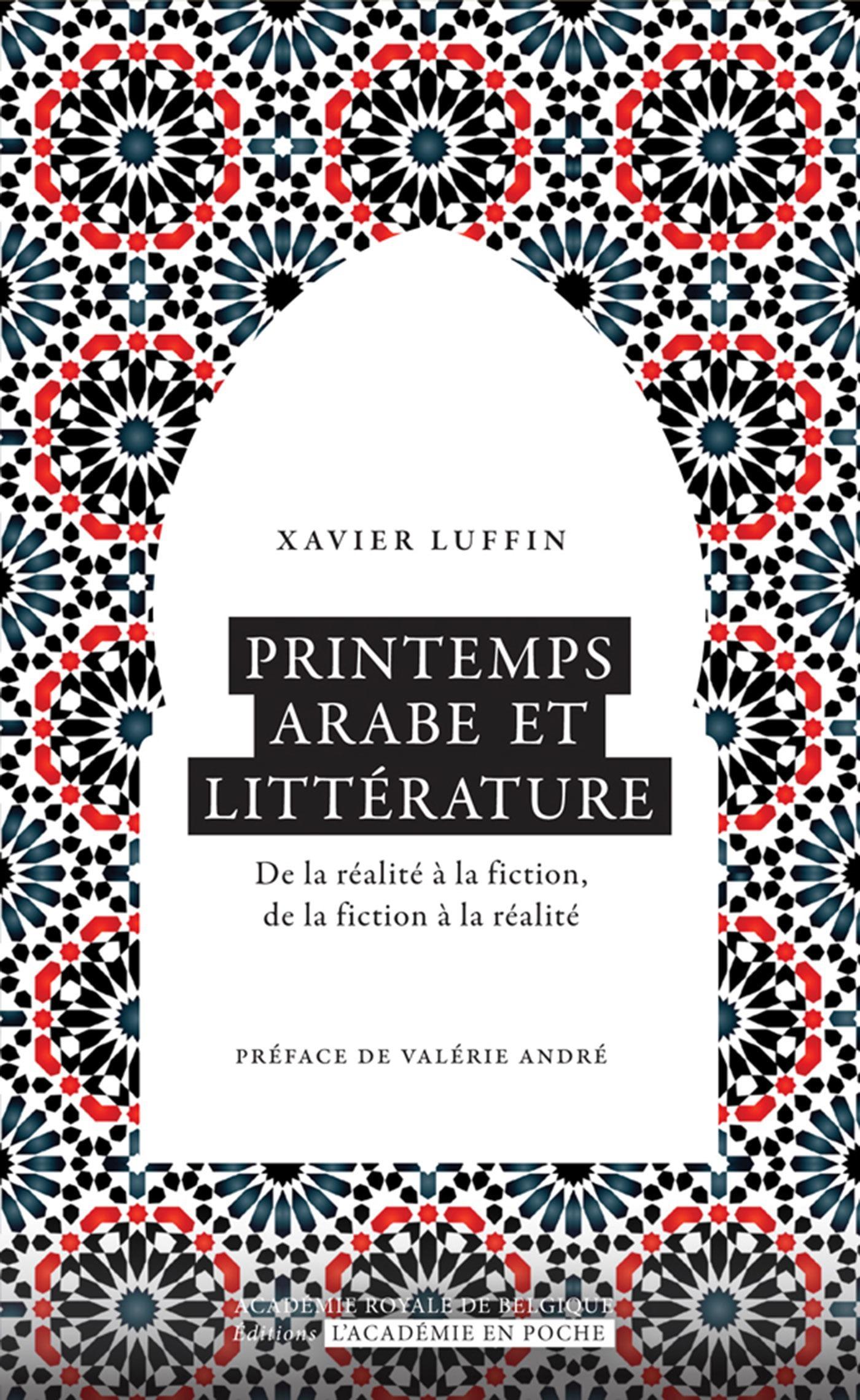 Printemps arabe et littérature ; de la réalité à la fiction, de la fiction à la réalité