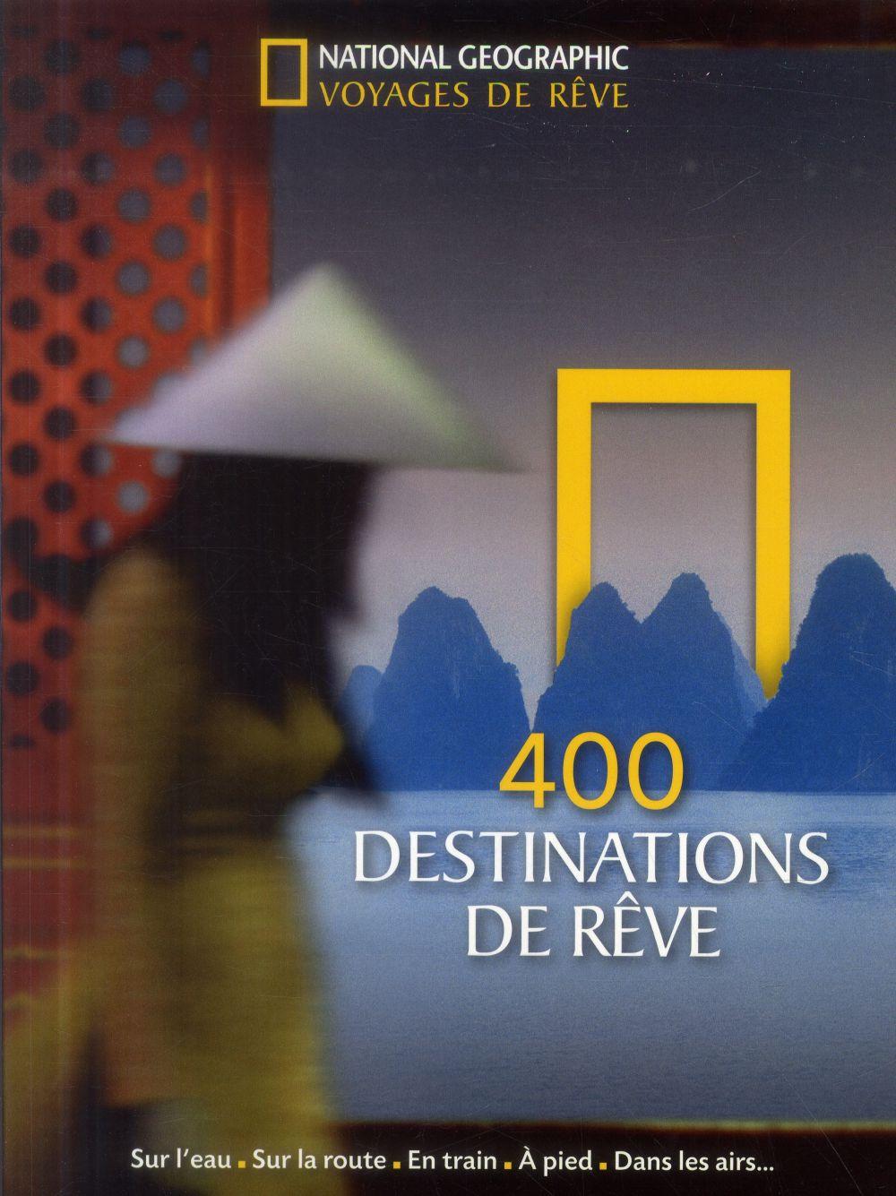 400 Destinations De Reve