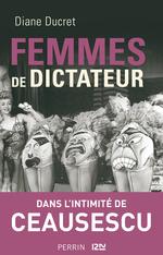 Vente EBooks : Femmes de dictateur - Ceausescu  - Diane Ducret