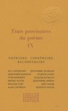ETATS PROVISOIRES DU POEME IX