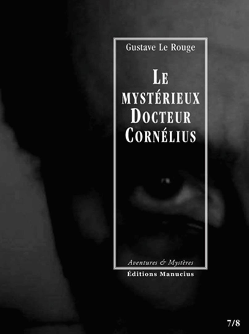 Le mystérieux docteur Cornélius t.7 et t.8