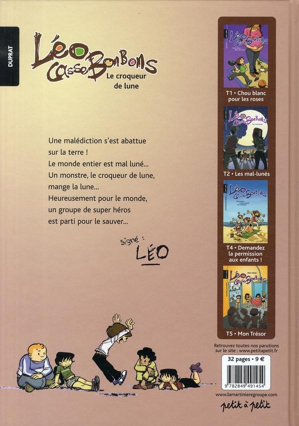 Léo Cassebonbons t.3 ; croqueur de lune