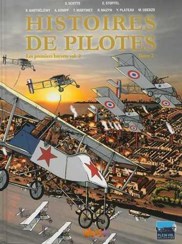 Histoires de pilotes T.2 ; les premiers brevets t.2