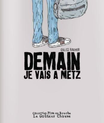 demain je vais à Metz