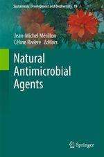 Vente Livre Numérique : Natural Antimicrobial Agents  - Céline Rivière