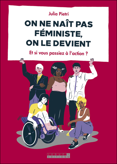 On ne naît pas féministe, on le devient ; et si vous passiez à l'action ?