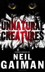 Vente Livre Numérique : Unnatural Creatures  - Neil Gaiman