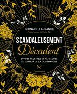 Scandaleusement Décadent  - Bernard Laurance