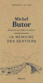 Vente Livre Numérique : La mémoire des sentiers  - Michel Butor