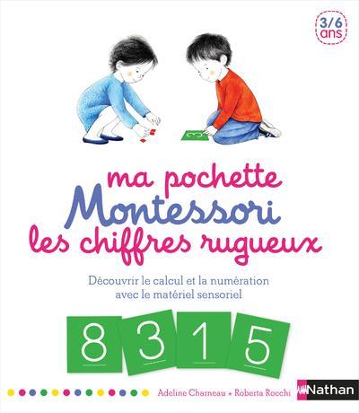 Ma pochette Montessori ; les chiffres rugueux ; 3/6 ans
