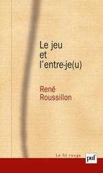 Vente EBooks : Le jeu et l'entre-je(u)  - René Roussillon