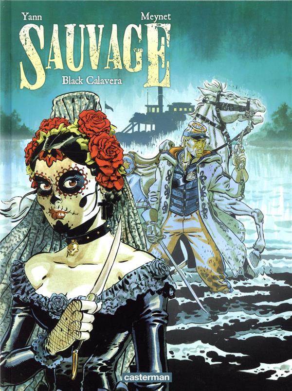Sauvage T.5 ; Black Calavera