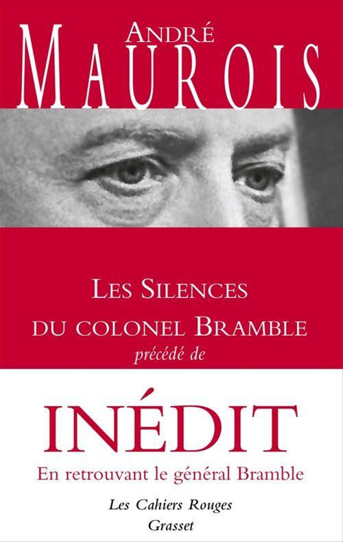 Les silences du Colonel Bramble ; en retrouvant le général Bramble