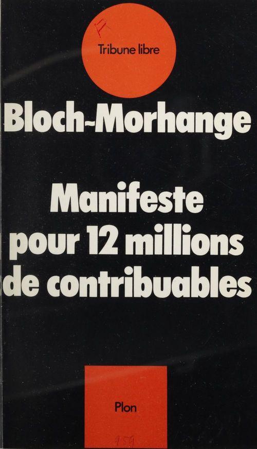 Manifeste pour 12 millions de contribuables