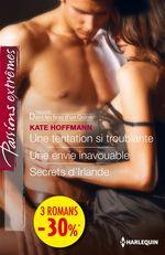 Vente EBooks : Une tentation si troublante - Une envie inavouable - Secrets d'Irlande  - Kate Hoffmann