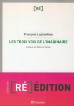 Vente Livre Numérique : Trois voix de l'imaginaire  - François LAPLANTINE