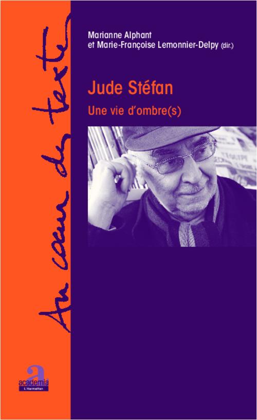 Jude Stéfan ; une vie d'ombre(s)