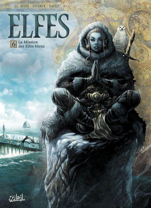 Elfes T.6 ; la mission des elfes bleus