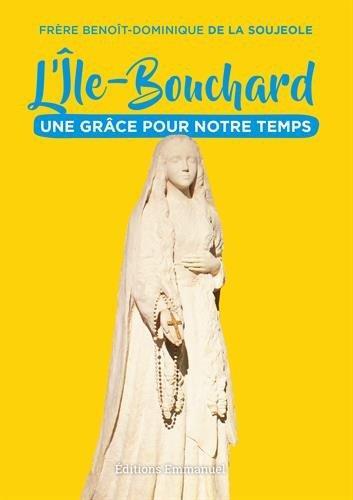 L'ILE-BOUCHARD  -  UNE GRACE POUR NOTRE TEMPS